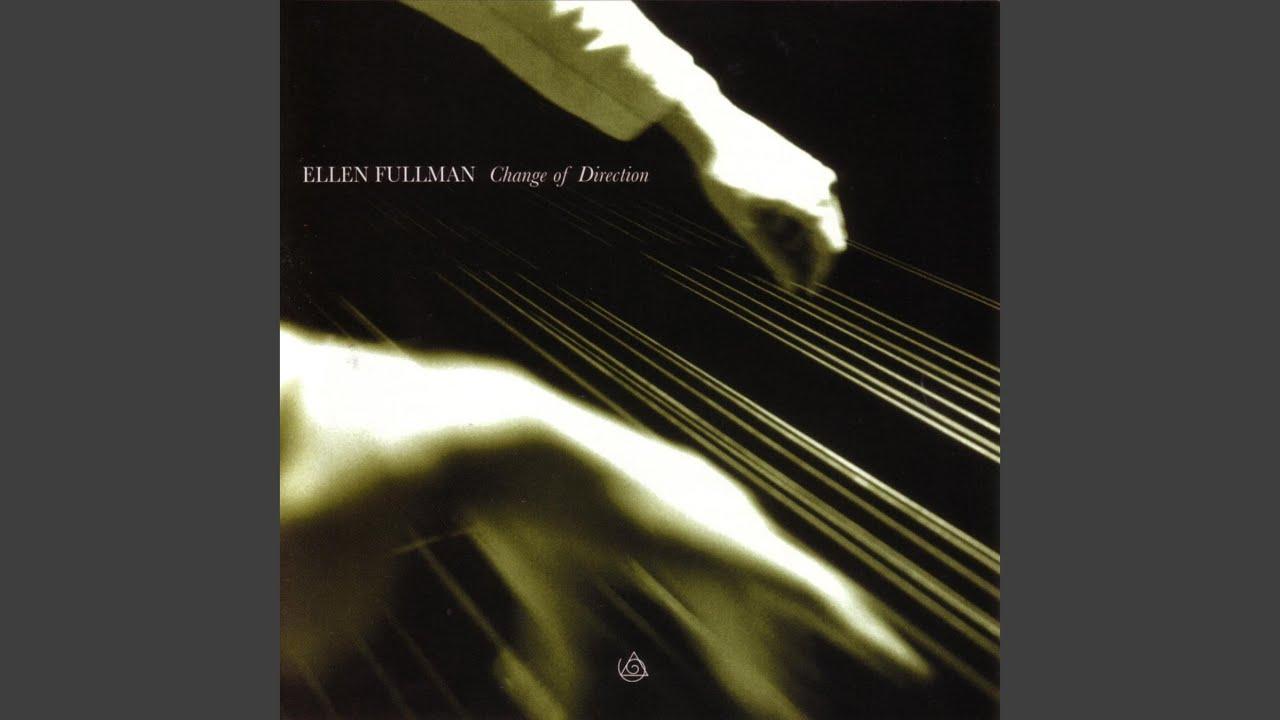 Ellen Fullman - Change Of Direction