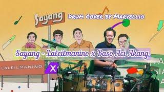 Download SAYANG - LALEILMANINO X BASO ACI AKANG | Marvellio Drum Cover
