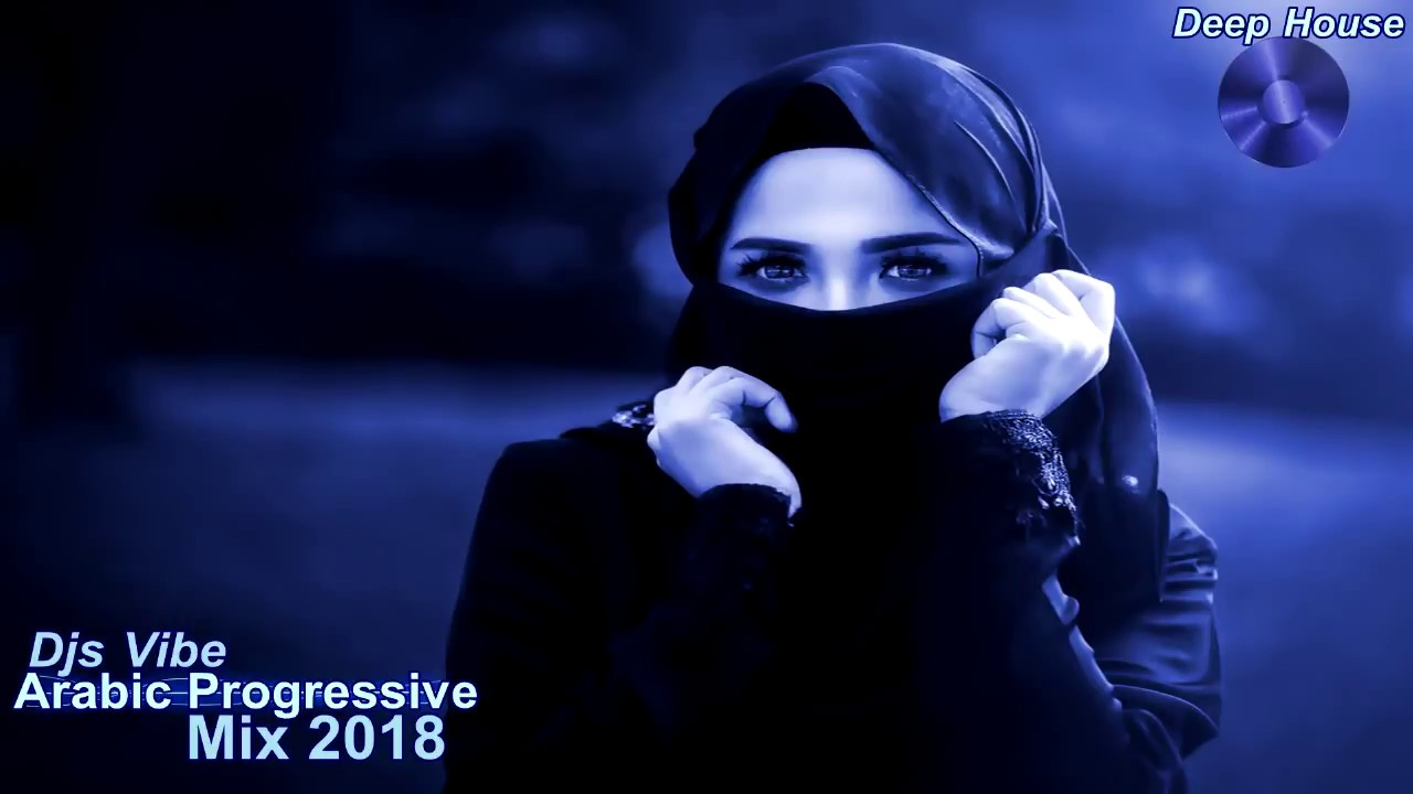 Djs Vibe - Arabic Progressive Mix 2018 (Deep House)