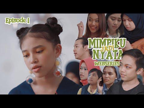MIMPIKU JADI NYATA | Episode 1 | Webseries