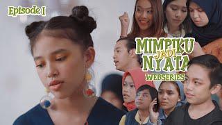 Download MIMPIKU JADI NYATA | Episode 1 | Webseries