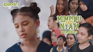 Download lagu MIMPIKU JADI NYATA | Episode 1 | Webseries
