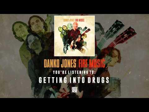 Danko Jones | Getting Into Drugs