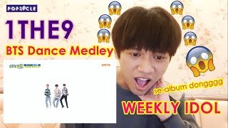1THE9 Dance Cover Medley BTS Songs Weekly Idol