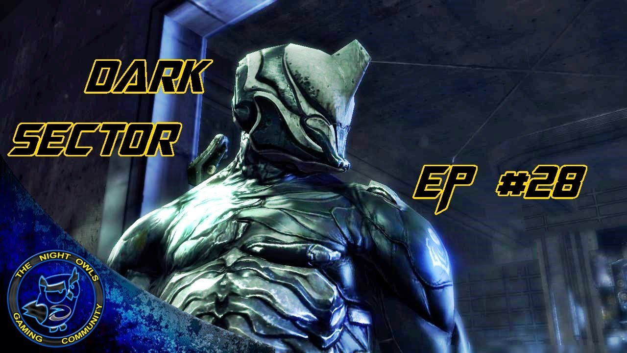 Download (1000th Channel Vid) Dark Sector: Chapter 8   Unnatural History   EP 28