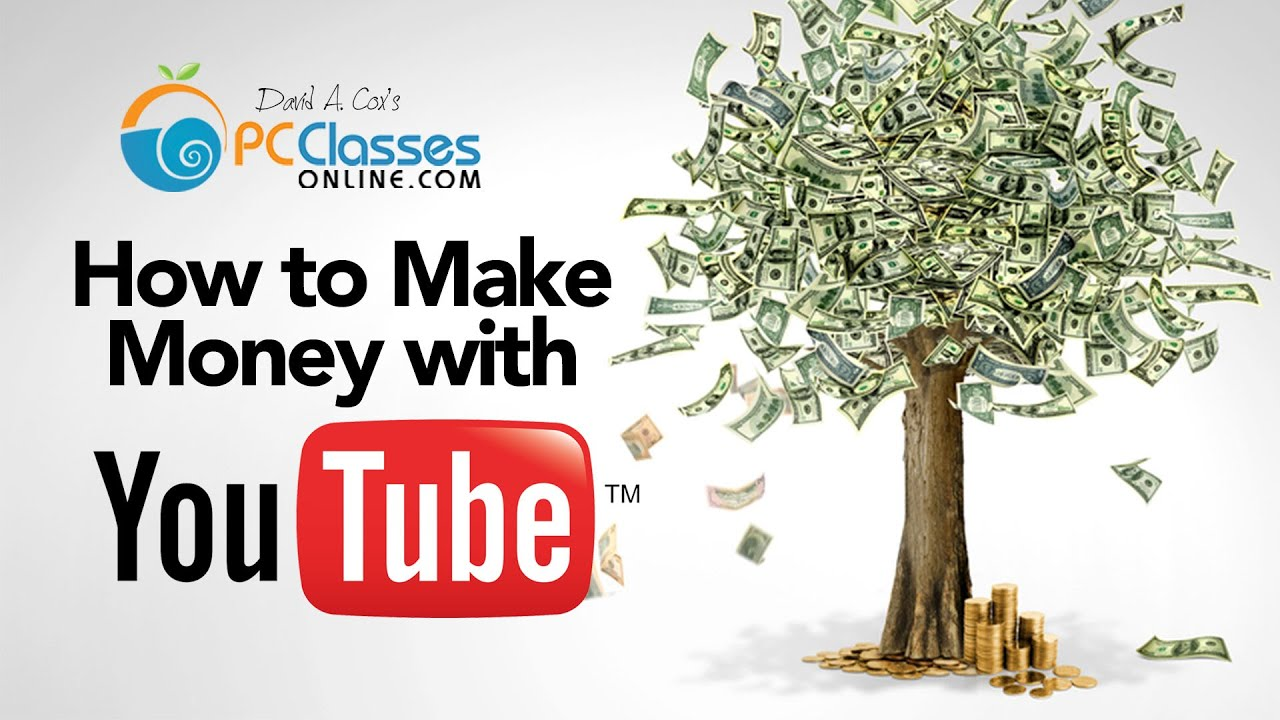 Make money from youtube how to youtube