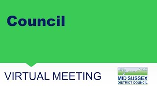 This is a meeting of the Mid Sussex District Council   The agenda can be found here:  http://mids...