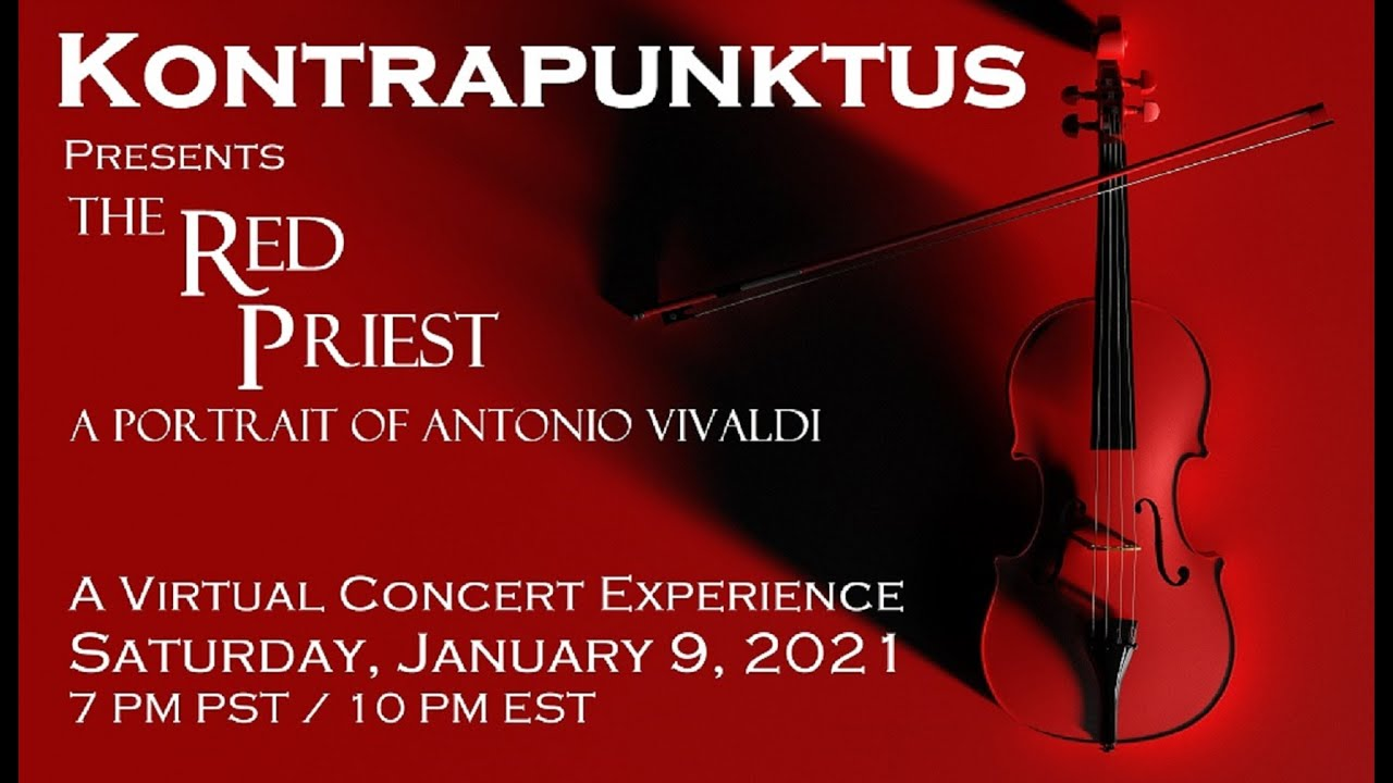 KONTRAPUNKTUS presents THE RED PRIEST: A Portrait of Antonio Vivaldi