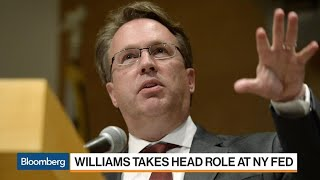 Federal Reserve Bank of NY President Williams Gets to Work