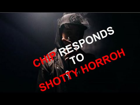 Chip Responds To Shotty Horroh's Diss Track!