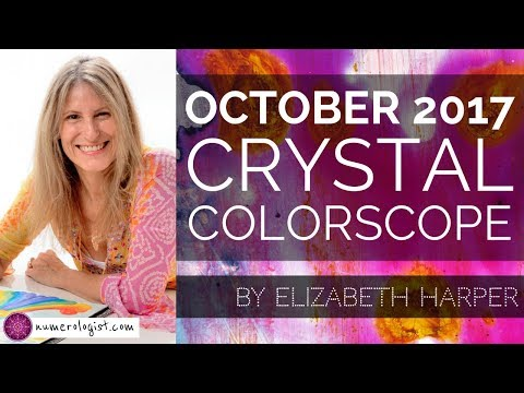 OCTOBER 2017 Crystal ColorScope Forecast & Predictions With Elizabeth Harper