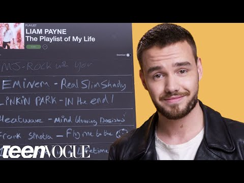 Liam Payne Creates the Playlist to His Life | Teen Vogue