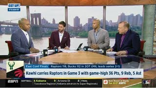 ESPN GET UP | Kawhi Leonard carries Raptors def. Bucks in Game 3 with game-high 36 Pts, 9 Reb, 5 Ast