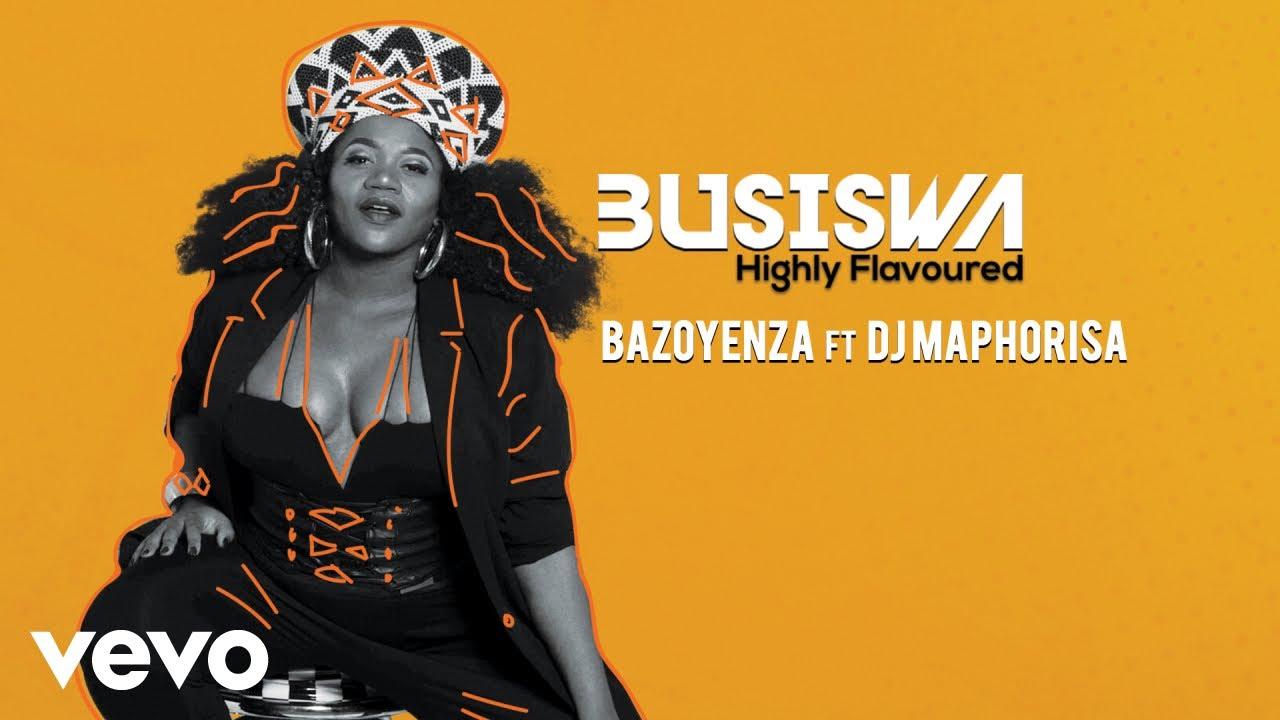 Busiswa - Bazoyenza (Audio) ft. DJ Maphorisa