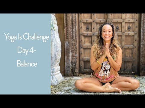 Yoga Challenge Day 4 — Balance