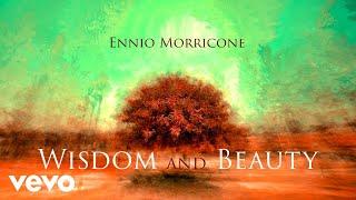 Baixar Ennio Morricone - Wisdom and Beauty ● Music Collection (High Quality Audio)