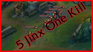 5 Jinx Ult One Kill - ONE FOR ALL!!!