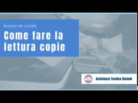Come fare la lettura copie con Ricoh IM C2000 - YouTube