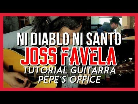 Ni Diablo Ni Santo - Joss Favela - version Pepe's Office - Tutorial - Guitarra - Adornos - Acordes