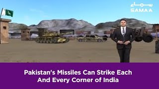 Pakistan's Missiles Can Strike Each And Every Corner of India | SAMAA TV