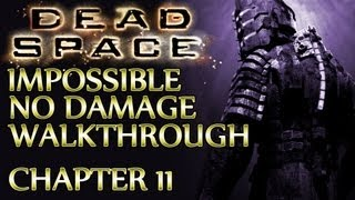 Ⓦ Dead Space Walkthrough ▪ Impossible, No Damage - Chapter 11 ▪ Alternate Solutions [New Game] thumbnail