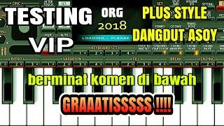 TESTING ORG VIP + STYLE DANGDUT | MAAAUUU !!!???