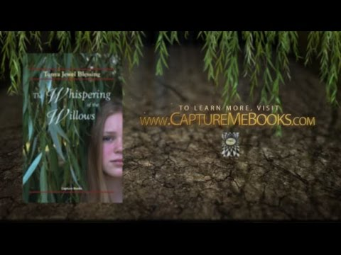 The Whispering Of The Willows | by Tonya Jewel Blessing | BOOK TRAILER