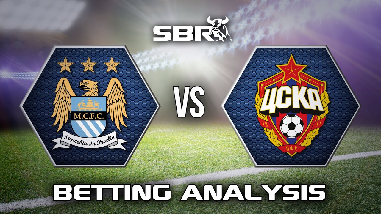 Cska moscow v man city betting preview golf each way betting rules for limit