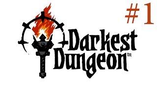 Darkest Dungeon #1 Начало конца