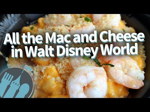 EVERY Mac and Cheese in Disney World!