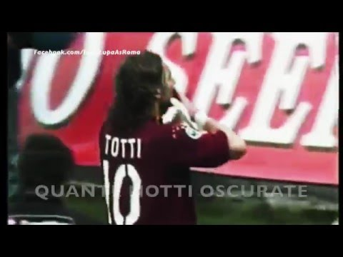 FRANCESCO TOTTI - OFFICIAL VIDEO