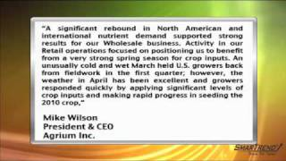 Earnings Report: Agrium (NYSE:AGU) Q1 Net Loss Narrows, Well Positioned For Strong 2010 Spring