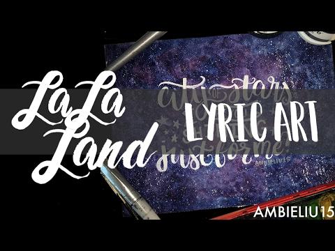 La La Land || LYRIC ART