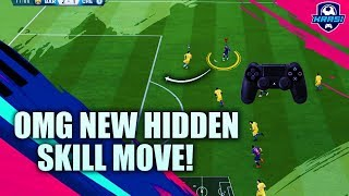 FIFA 19 OMG BRAND NEW HIDDEN SKILL MOVE THAT EA SPORTS DIDN'T LET US KNOW ABOUT!