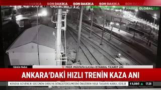 Ankara'daki Hızlı Trenin Kaza Anı Ortaya Çıktı!