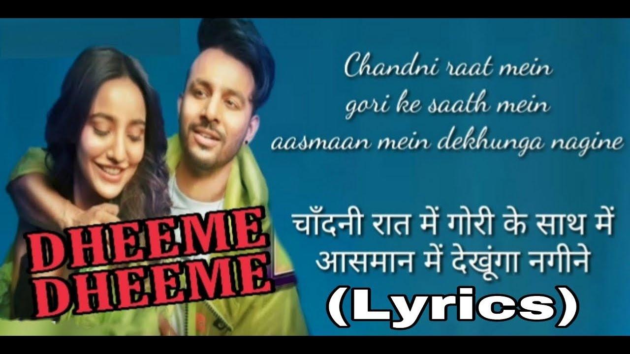 Dheeme Dheeme : (Lyrics) Tony Kakkar Ft Neha Sharma