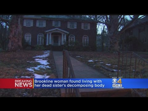 Brookline Woman Found Living With Dead Sister's Body