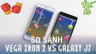 Vật Vờ - So sánh Sky Vega iron 2 và Samsung Galaxy J7: phân khúc 6 triệu đồng