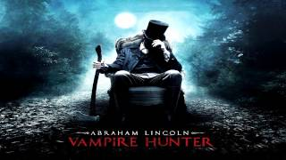 Abraham Lincoln Vampire Hunter (2012) The Rampant Hunter (Soundtrack OST)
