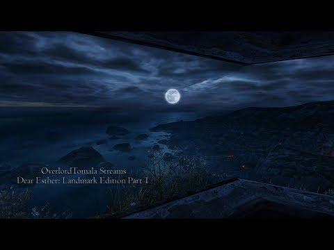 OverlordTomala Streams: Dear Esther: Landmark Edition |