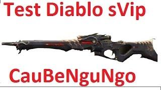 [Truy Kich] Test Diablo sVip - CauBeNguNgo