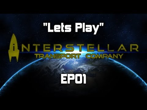 Lets Play | Interstellar Transport Company | Unfair Difficulty | EP01