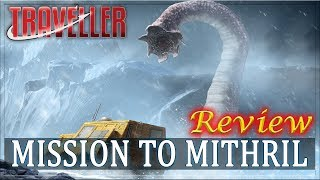 Traveller: Mission to Mithril - RPG Review