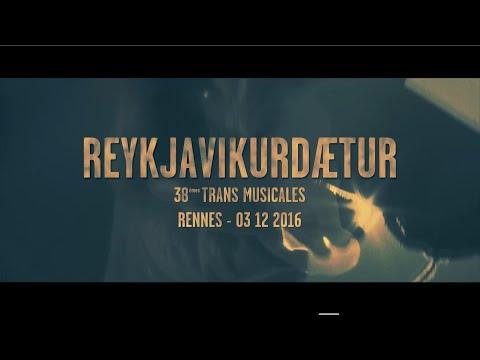 Reykjavíkurdætur - Ógeðsleg (Live Trans Musicales 2016)