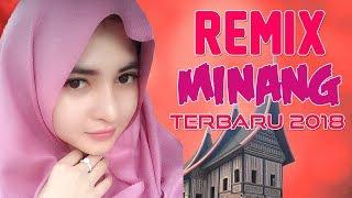 Download lagu LAGU MINANG REMIX TERBARU 2018 Remix Padang Terpopuler MP3