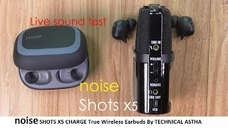 5bb0f8b9108 ... Noise SHOTS X5 CHARGE Truly Wireless BT Earbuds LIVE SOUND TEST in  HINDI by TECHNICAL ASTHA ...