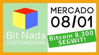 Mercado de Cripto! 08/01 Bitcoin 8.300 NA RESISTÊNCIA! / Poupança x BTC / SegWit batendo recordes!