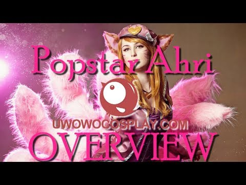 Popstar Ahri cosplay overview - UWOWO