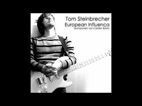 Tom Steinbrecher - European Influenca 2012 (Carsten Bohn Cover)