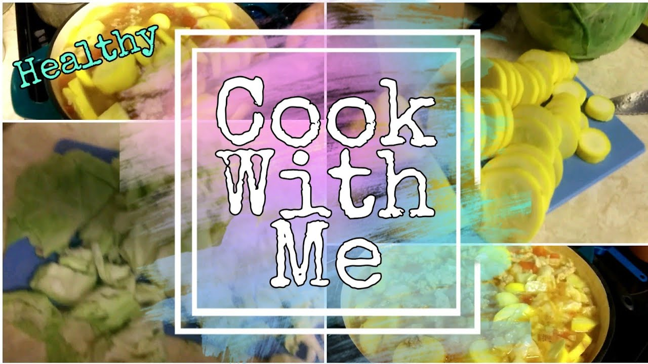 Cook With Me || A Healthy Meal || One Pot Meal